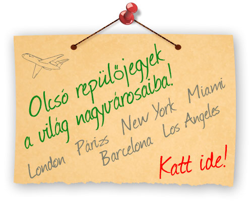 Olcs repljegyek New York, London, Prizs, s ms nagyvrosokba!