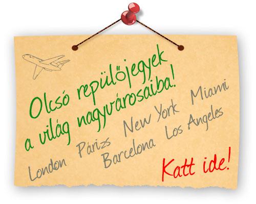 Olcsó repülőjegyek New York, London, Párizs, és más nagyvárosokba!